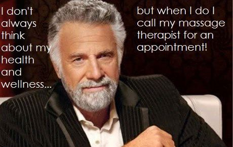 I don't always think about my health and wellness, but when I do. I call my massage therapist for an appointment.