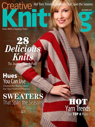 Creative Knitting Autumn 2015. Order a download of the issue here: https://www.anniescatalog.com/detail.html?prod_id=125769