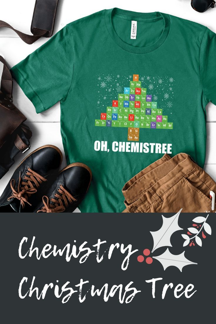 Funny Christmas Songs For Teachers To Sing : funny, christmas, songs, teachers, Chemistree, Science, Christmas, Shirt, Funny, Chemistry, Teacher, Shirts,, Gifts,, Shirts