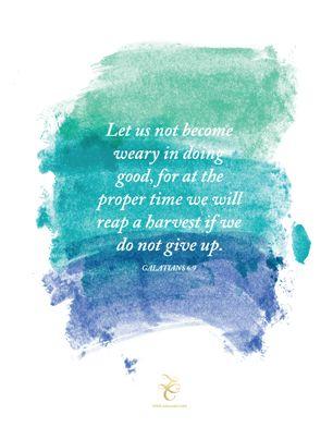 Galatians 6:9     Thank you, Lara Casey for #lclaunch