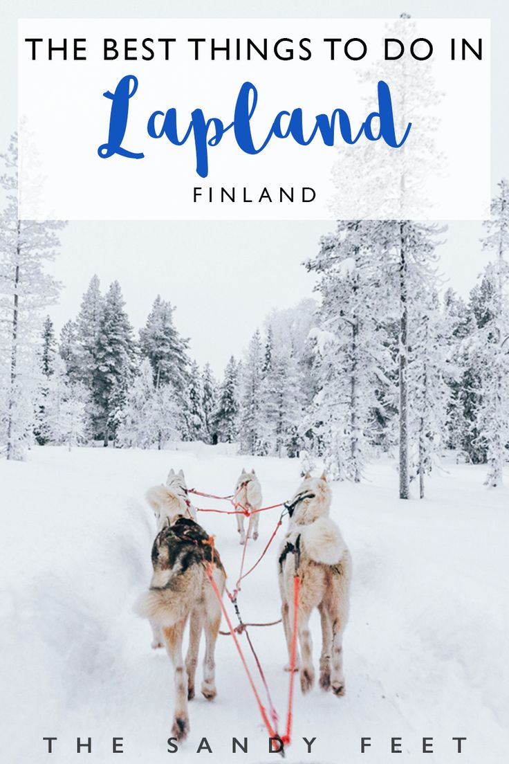 10 Wonderful Things To Do In Lapland | Finland #travel #lapland #finland #christmas #winterwonderland #europe | Winter In Lapland | What To Do In Lapland In Winter | Beautiful Place To Visit In Finland | Winter Holidays In Lapland | Levi | Rovaniemi | Kitilla | Skiing in Lapland, Finland | Husky Safaris and Dog Sledding in Lapland | Snowmobile Safaris In Lapland | Snowshoeing, saunas and hiking in Lapland |