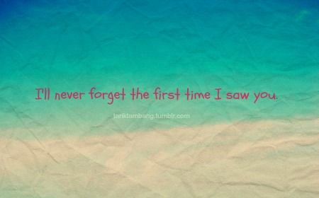 """you are my """"first story""""  #love #first #sight"""