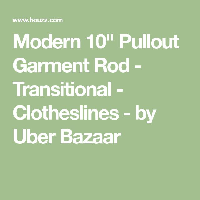 """Modern 10"""" Pullout Garment Rod - Transitional - Clotheslines - by Uber Bazaar"""