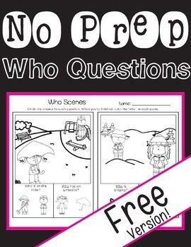 No Prep Print and Go Who Questions for Free! For Speech Therapy.