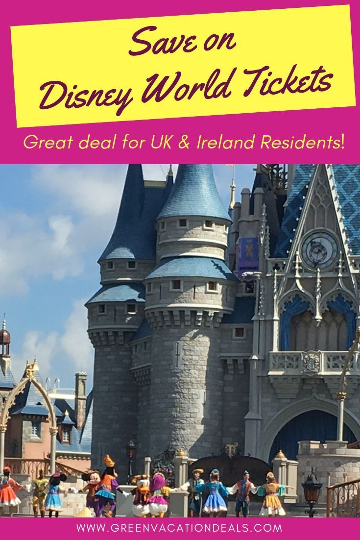 How Uk Ireland Residents Can Save On Disney World Tickets Disney World Tickets Orlando Theme Park Tickets Walt Disney World Tickets
