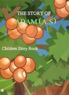 The Story of Adam (a.s) For Kids