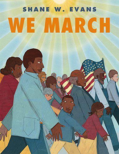 We March by Shane W. Evans https://smile.amazon.com/dp/1250073251/ref=cm_sw_r_pi_dp_x_IuMkyb4QZPXTQ