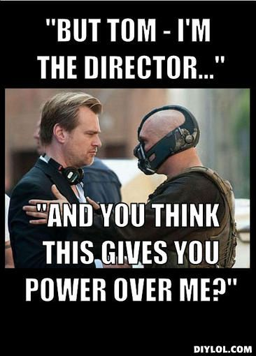 Do you feel in charge, Mr. Nolan?