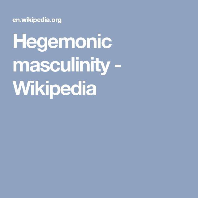 Hegemonic masculinity - Wikipedia