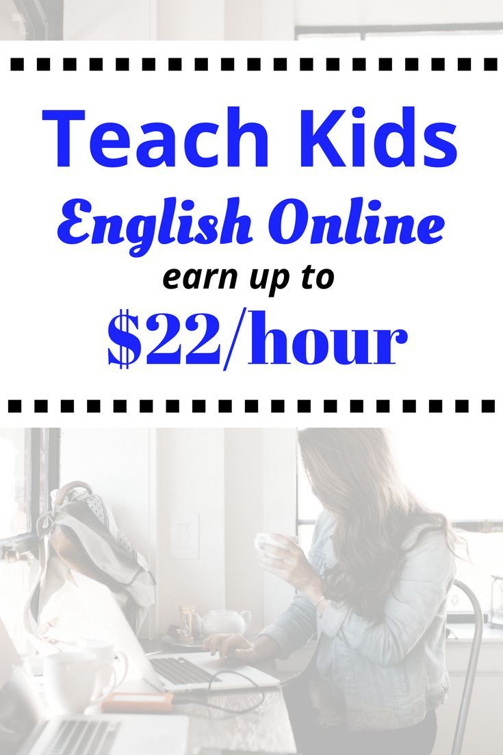 Teach Kids English Online and Earn up to $22 an Hour! – How to Earn Extra Money