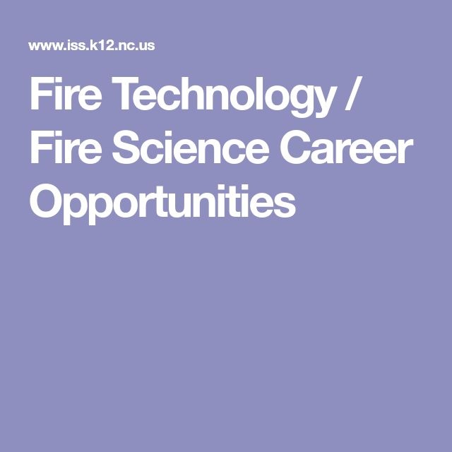 Fire Technology / Fire Science Career Opportunities