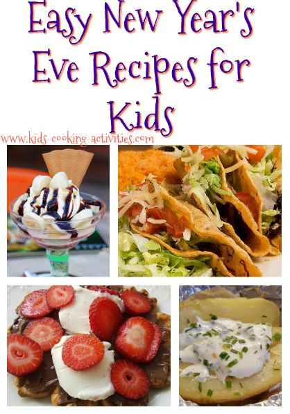Kids Cooking Activities: Fun and Easy New Year Recipes for Your Children
