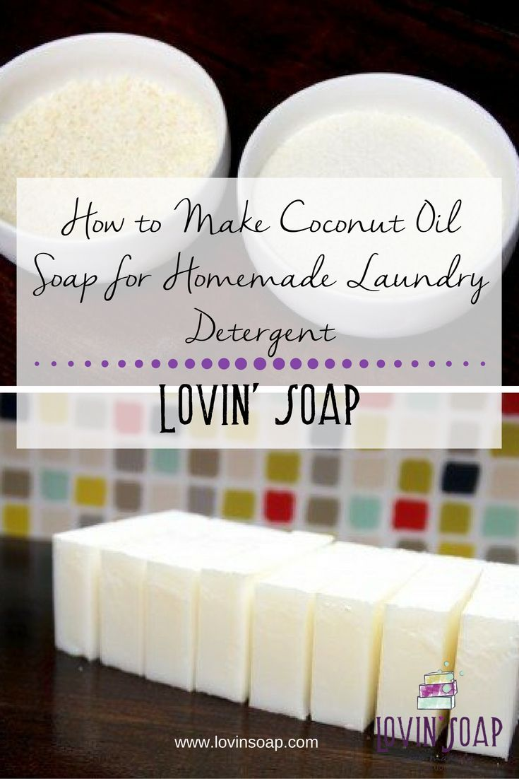 So make coconut oil soap for homemade laundry detergent   – Crafts