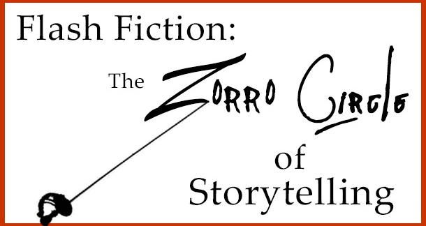 Flash fiction: the Zorro Circle of Storytelling (article)