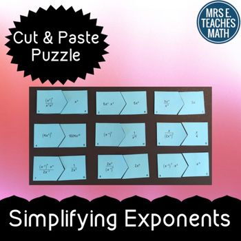 Simplifying Exponents Cut-Out Puzzle by Mrs E Teaches Math   Teachers Pay Teachers