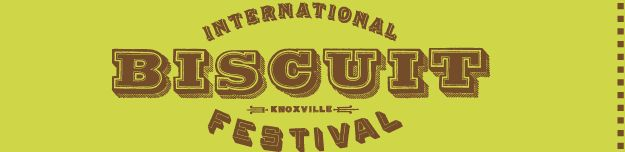 Biscuit Festival - May 16-19