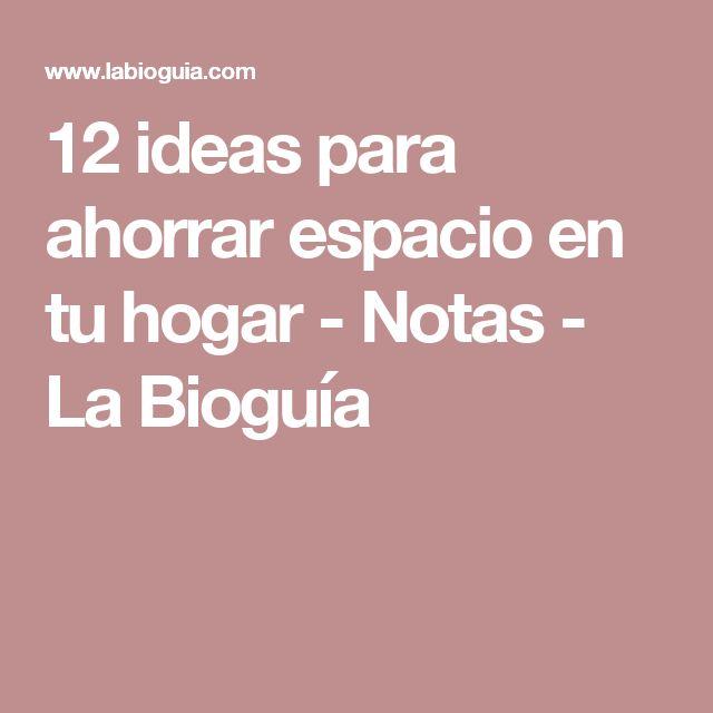 12 ideas para ahorrar espacio en tu hogar - Notas - La Bioguía