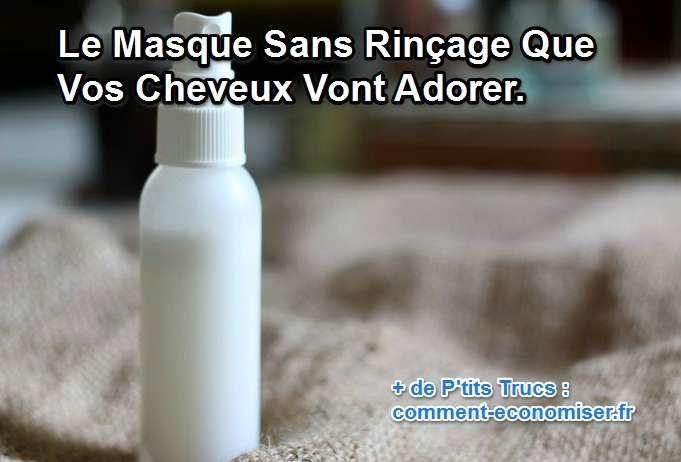 Le Masque Sans Rinçage Que Vos Cheveux Vont ADORER.