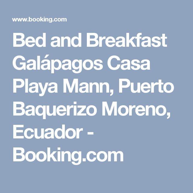 Bed and Breakfast Galápagos Casa Playa Mann, Puerto Baquerizo Moreno, Ecuador - Booking.com