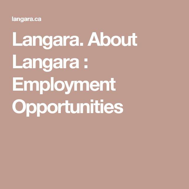 Langara.                   About Langara :              Employment Opportunities
