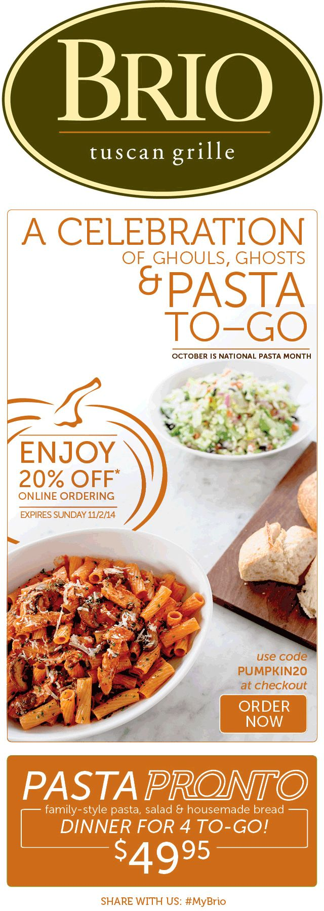 Pinned October 29th: 20% off online orders at #Brio Tuscan Grille via checkout promo PUMPKIN20 #coupon via The #Coupons App