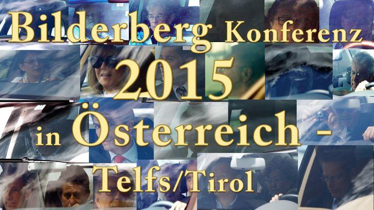 Bilderberg Konferenz  2015  in Österreich  Telfs/Tirol