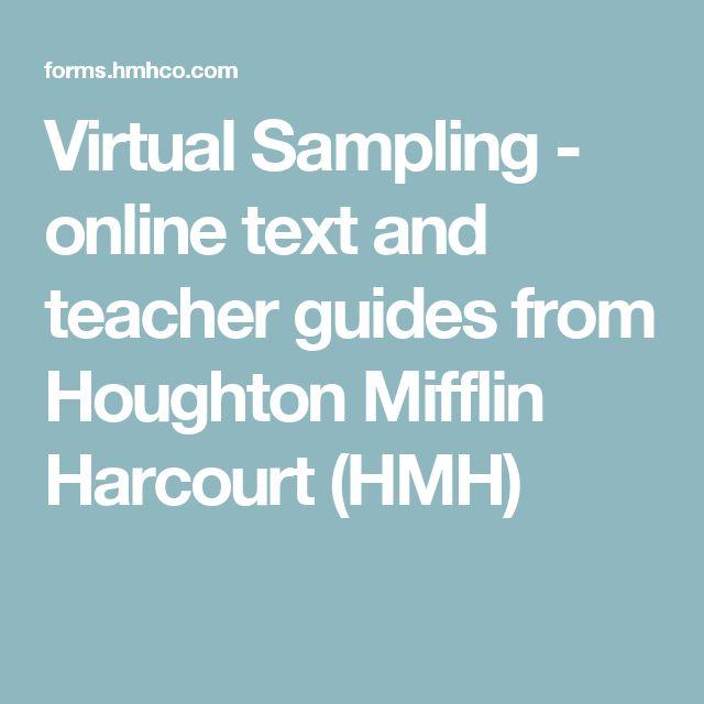 Virtual Sampling - online text and teacher guides from Houghton Mifflin Harcourt (HMH)
