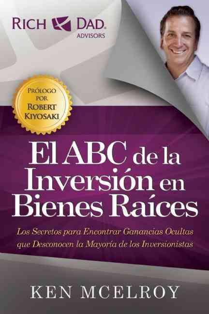 El ABC de la Inversion en Bienes Raices / ABC's of Real Estate Investment