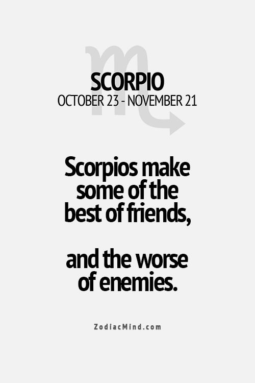yup this is a double for me my best is a scorpio too.