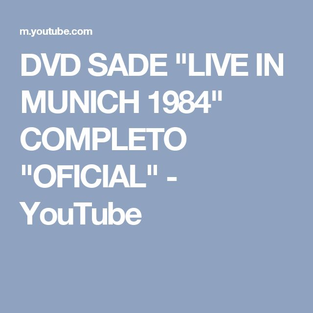 """DVD SADE """"LIVE IN MUNICH 1984"""" COMPLETO """"OFICIAL"""" - YouTube"""