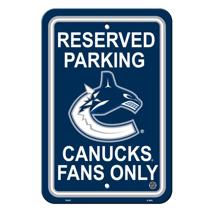 Vancouver Canucks Sign - Plastic - Reserved Parking - 12 in x 18 in (backorder)