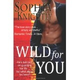 Wild for You: Tropical Heat Series, Book One (Paperback)By Sophia Knightly