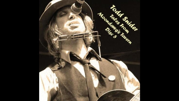 Todd Snider - Tales from Moondawg's Tavern Disc 5