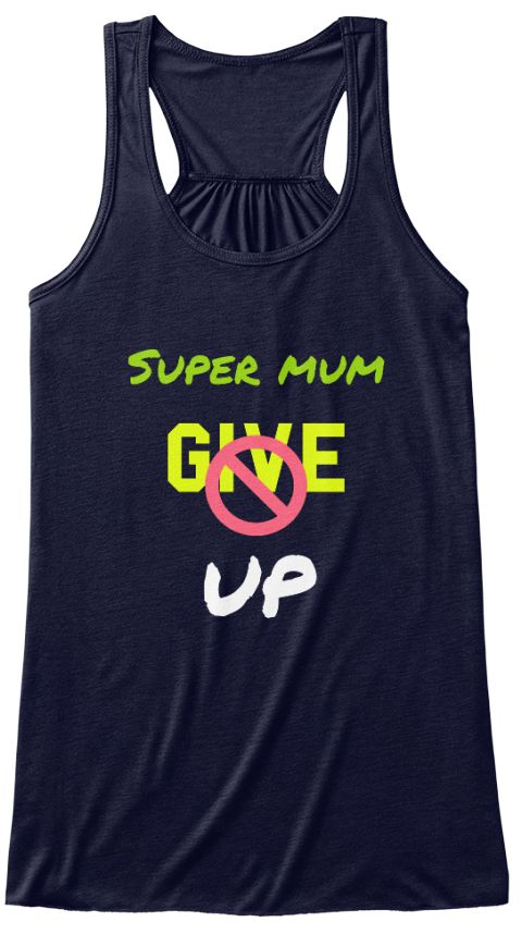 Super Mum Give Up Midnight Women's Tank Top Front