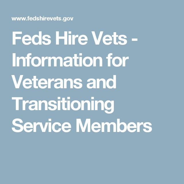 Feds Hire Vets - Information for Veterans and Transitioning Service Members