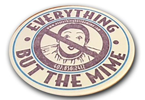 Coaster for direct mail campaign for Everything But the Mime