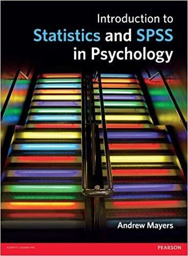 Introduction to Statistics and SPSS in Psychology 1st