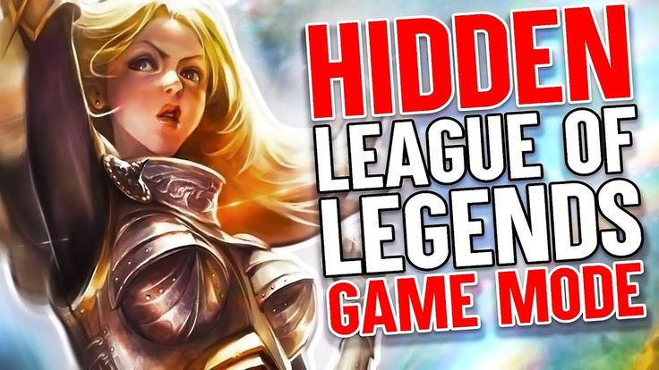 The Hidden League of Legends Game Mode