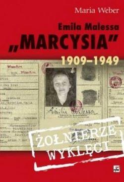 EMILIA MALESSA MARCYSIA 1909-1949 Weber Maria KSIĘGARNIA INTERNETOWA AURELUS
