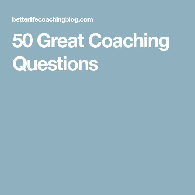 50 Great Coaching Questions