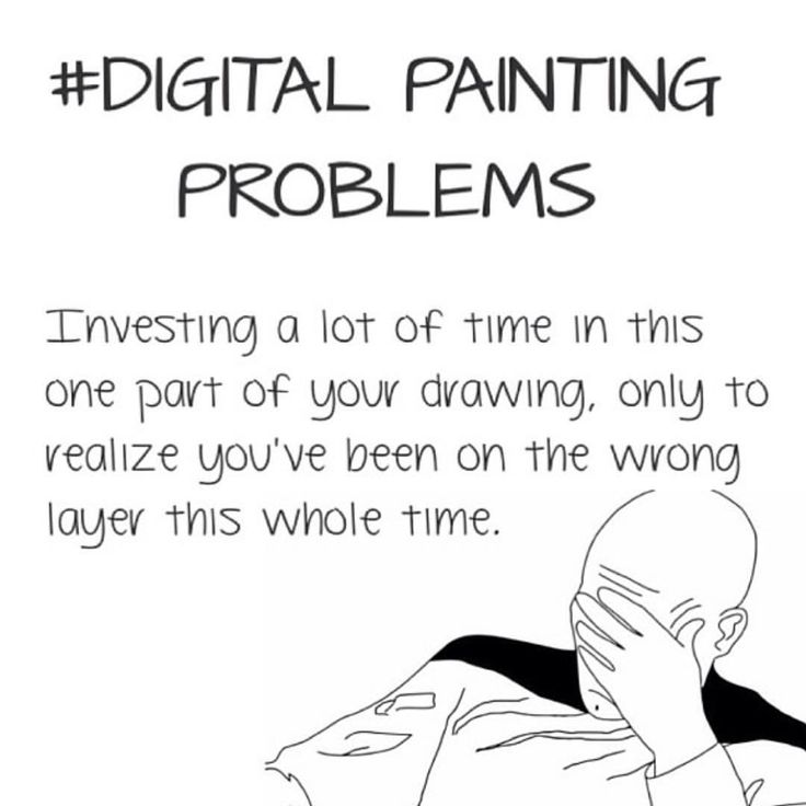 Digital painting problems. Artists and designers humor page