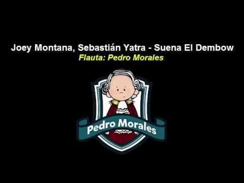 Joey Montana, Sebastián Yatra - Suena El Dembow (Flauta dulce) ¡Completa!