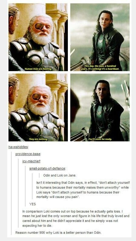 Loki may not be a hero but he isn't completely evil (Loki is my hero! ~Ash)