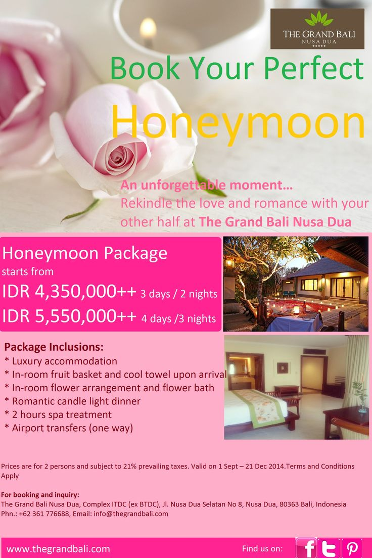 Honeymoon Package An unforgettable moment... Rekindle the love and romance with your other half at The Grand Bali Nusa Dua