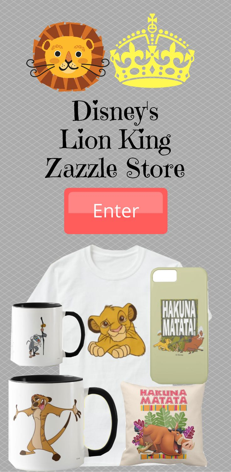 Visit Disney's Zazzle store and look at Lion King Product. Get product with Simb, Scar, Pumbaa, Timoo, Mufasa and other.
