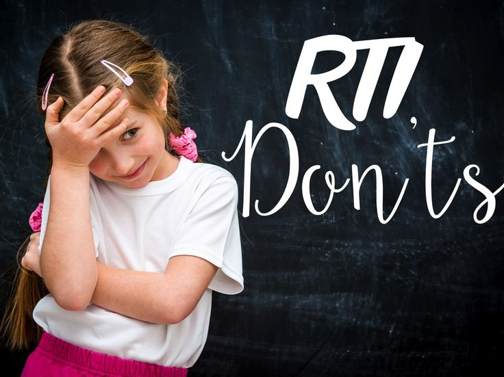 RTI - Do' & Don'ts