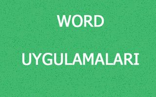 Bt ve Yazilim Dersi: Word Uygulamaları