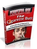 Kicking Off The Cigarette Butt - 5 Video Modules plus EBook plus Bonuses!