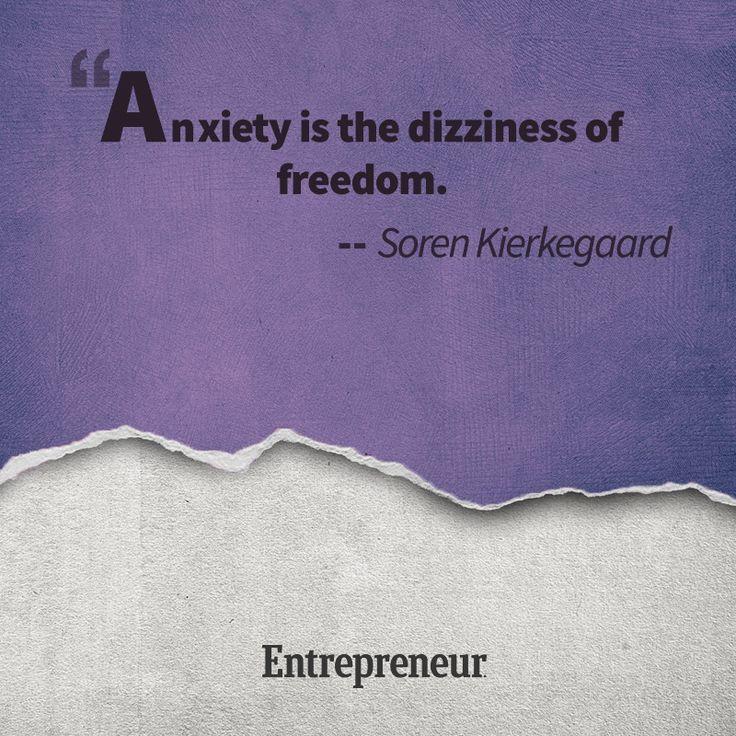 Anxiety is the dizziness of freedom... - Soren Kierkegaard #quotes