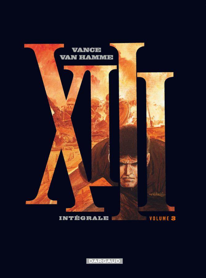 XIII intégrale 3 par Van Hamme et Vance. #XIII #BDXIII #Dargaud